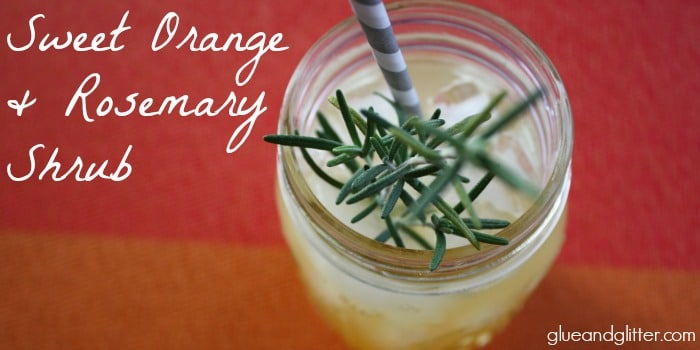 Sweet Orange Rosemary Shrub Recipe