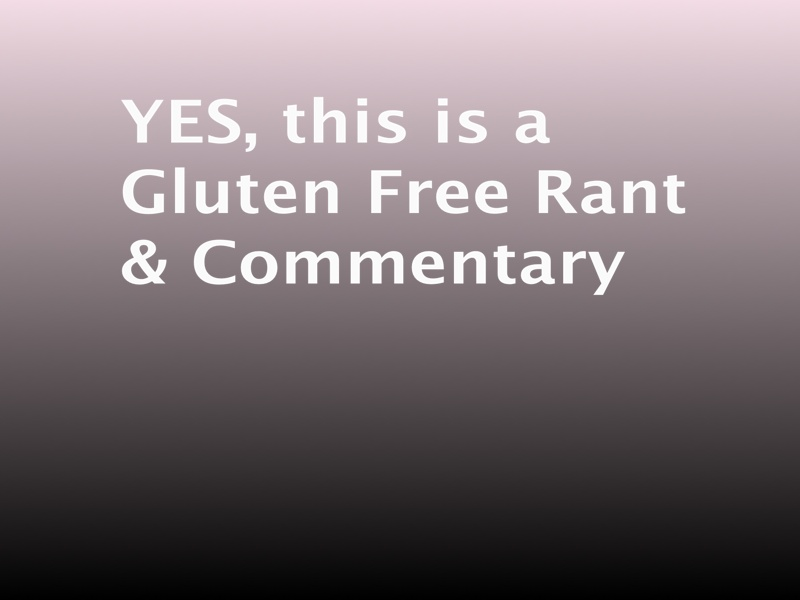 Celiac Disease & Gluten Sensitivity are NOT A FAD, it's real!