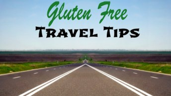 10 Quick Gluten Free Travel Tips