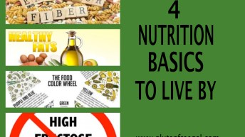 4 NUTRITION BASICS TO LIVE BY