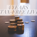 4 Years of Tax-Free Living