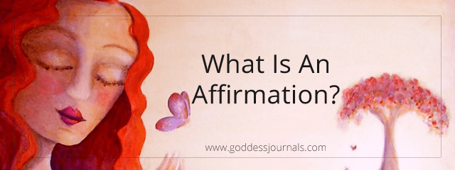 What is an Affirmation?