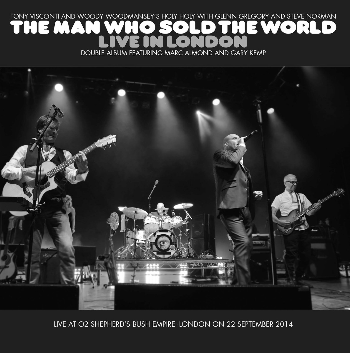 The Man Who Sold The World Live in London - Tony Visconti & Woody Woodmansey's Holy Holy