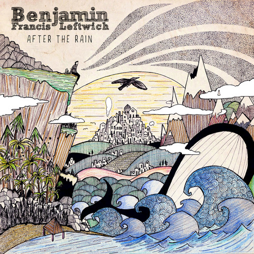 Benjamin Francis Leftwich - After The Rain (Dirty Hit)