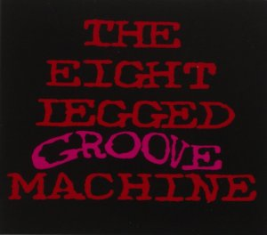 the-eight-legged-groove-machine