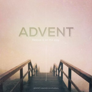 Advent: Rescue is on the Way
