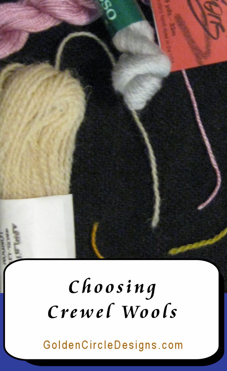 Choosing crewel wools for your stitching can be exciting-- but also overwhelming. After all, there are SO many choices! Let's look at some of them.