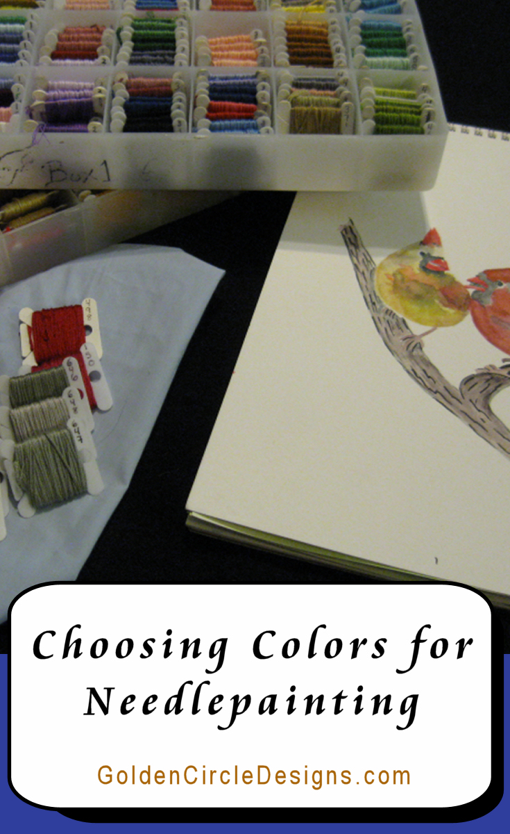 Choosing colors for needlepainting. Tip: Always choose more than you think you'll need!