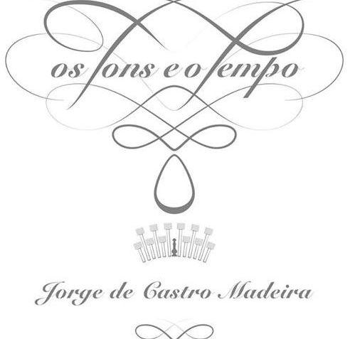 Jorge de Castro Madeira - Os Tons e o Tempo (2014)
