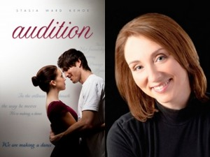Audition, Book Cover, Stasia Ward Kehoe, Author Picture,
