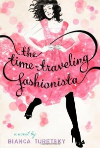The Time Traveling Fashionista, Bianca Turetsky, Book Cover