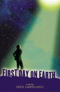 First Day On Earth Cecil Castellucci Book Cover