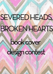 Severed Heads Broken Heats Book Cover Design Contest