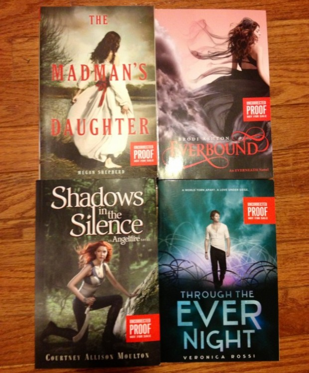 ARCs for contest, Madman's Daughter, Through The Ever Night, Everbound, Shadows In The Silence