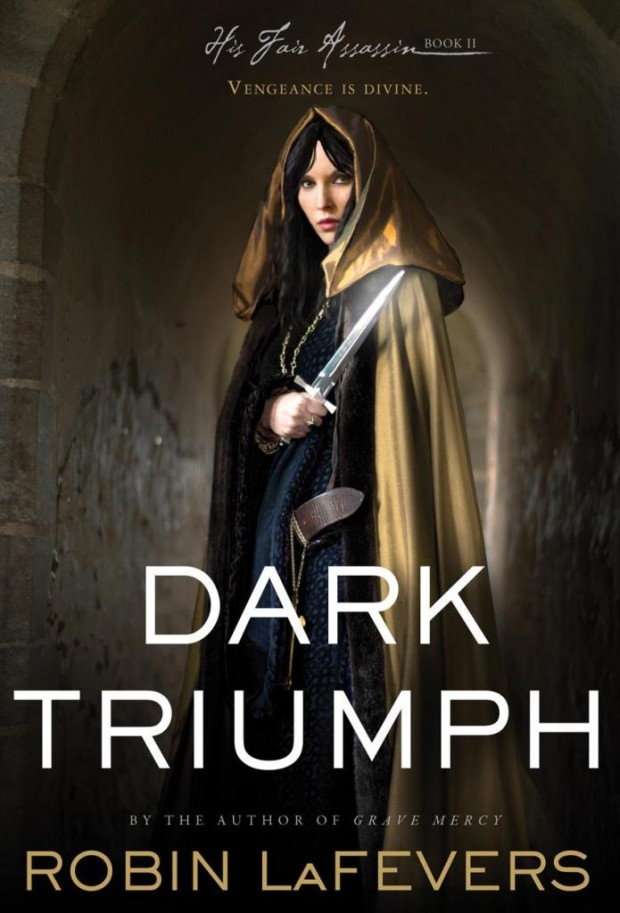 Dark Triumph by Robin LaFevers | Good Books And Good Wine