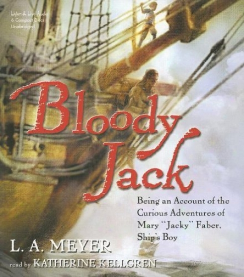 Bloody Jack by LA Meyer | Good Books And Good Wine