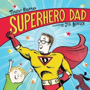 Superhero_Dad by Timothy Knapman book cover