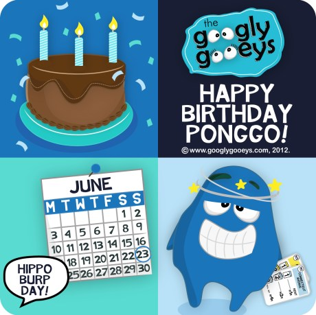 Happy Birthday Ponggo of the Googly Gooeys, Birthday Cake & the June 23 Calendar