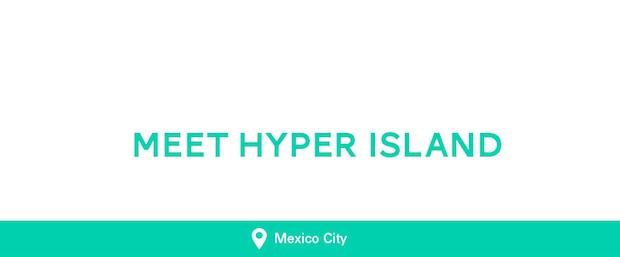 Hyper Island en México