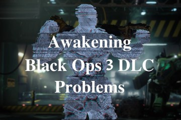What you need to know about Awakening Black Ops 3 problems.