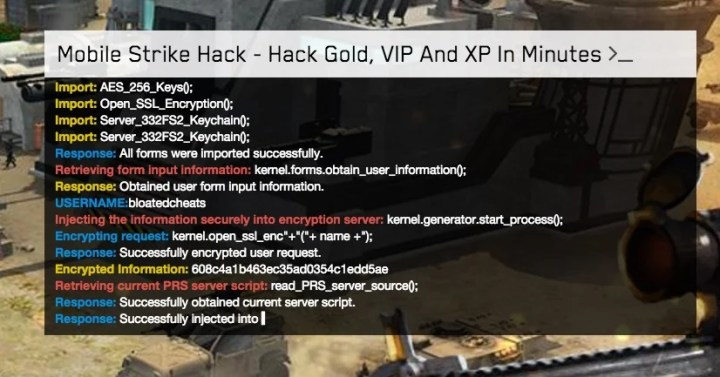 "Mobile Strike Hacks will often show you some kind of code as they ""hack"" the Mobile Strike servers."