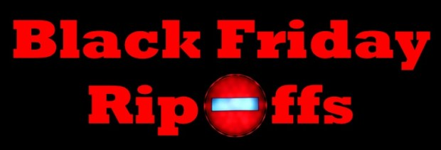 Black Friday Ripoffs