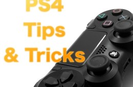 Use these PS4 tips & tricks to improve your gaming experience.