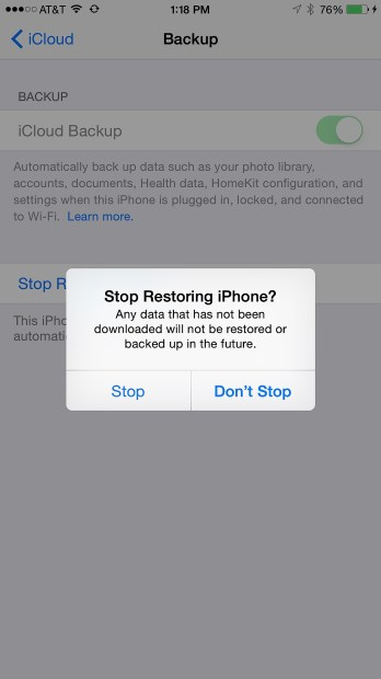 Tap on Stop Restoring the iPhone to complete the process.