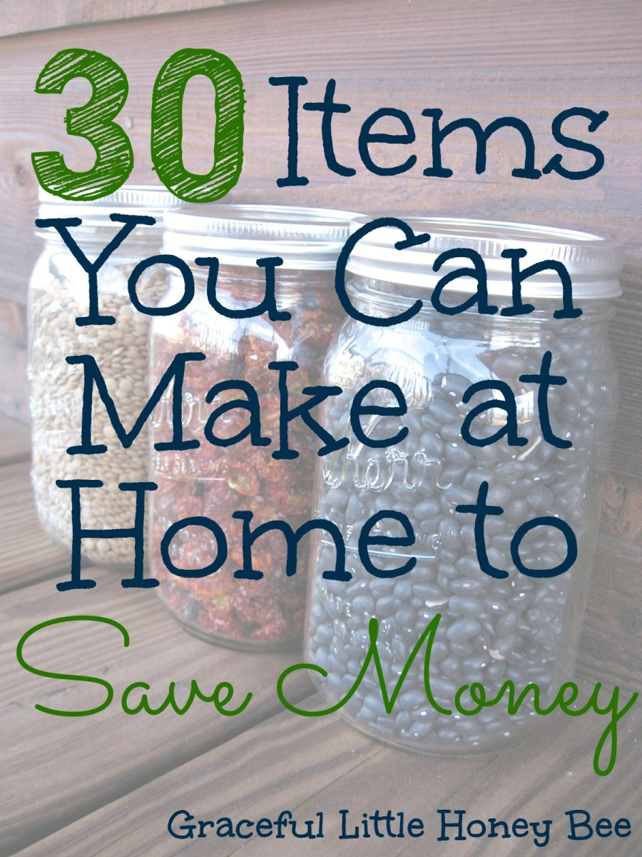 30 Items You Can Make at Home to Save Money