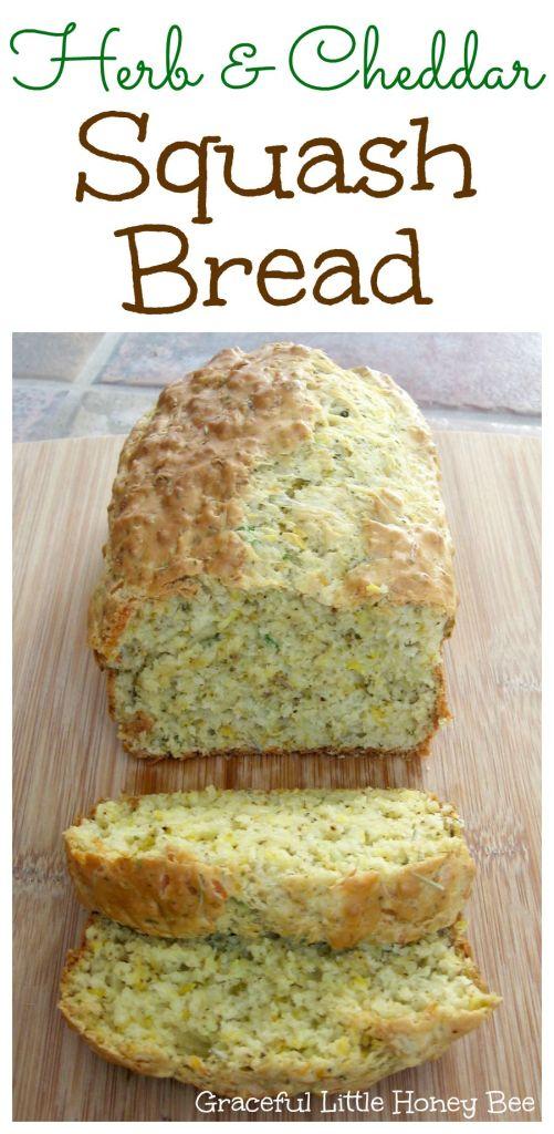 Herb and Cheddar Squash Quick Bread Recipe on gracefullittlehoneybee ...