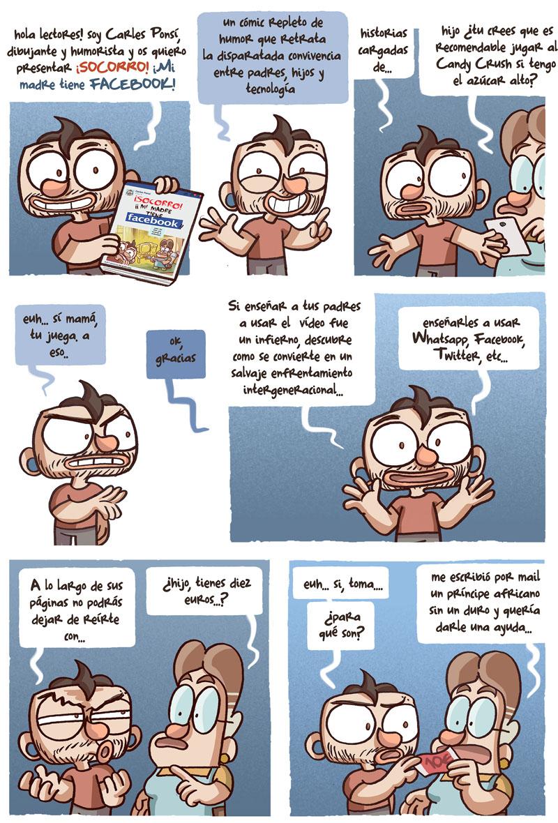 01 Cómic en el que el dibujante  Carles Ponsí nos enseña su ultima publicación: SOCORRO MI MADRE TIENE FACEBOOK