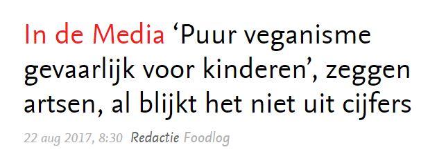 In de Media 'Puur veganisme gevaarlijk voor kinderen', zeggen artsen, al blijkt het niet uit cijfers 22 aug 2017, 8:30 Redactie Foodlog