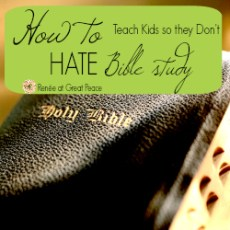 How to teach kids so they don't hate Bible Study