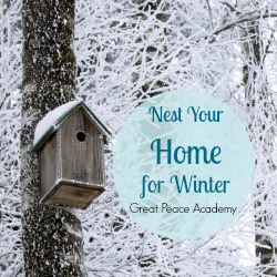 Nest Your Home for Winter   Great Peace Academy