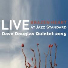 Brazen Heart Live at Jazz Standard