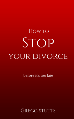 How to Stop Your Divorce (before its too late)