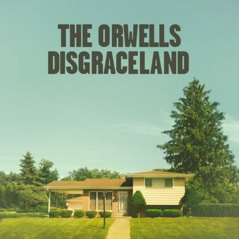 The Orwells Disgraceland album cover