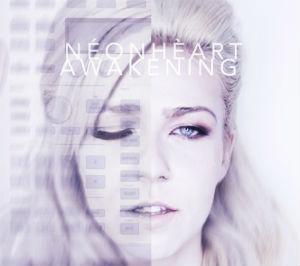 Neonheart Awakening EP album cover