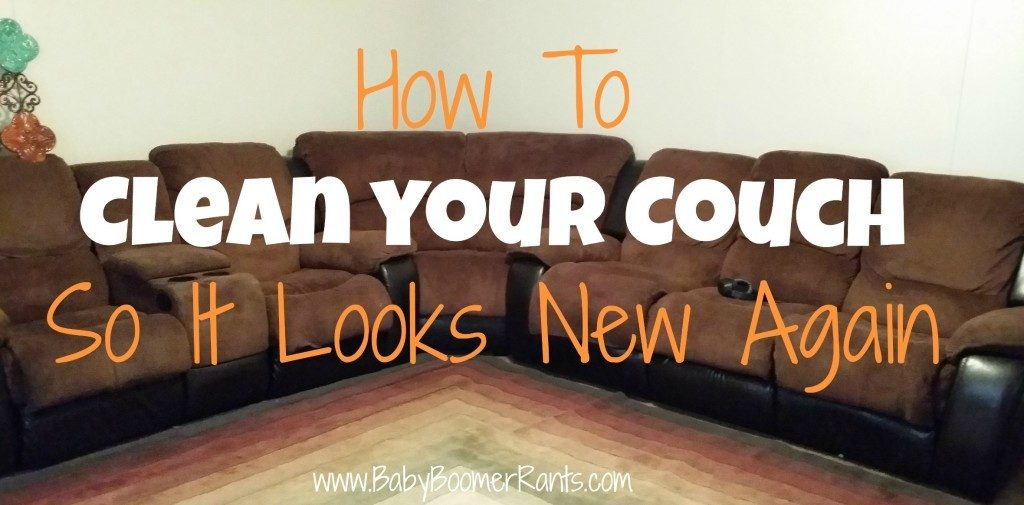 How To Clean Your Couch So It Looks New Again!