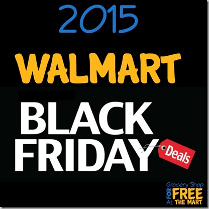The 2015 Walmart Black Friday Ad is Out!