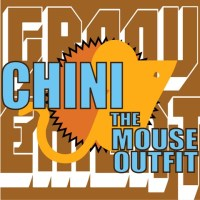 Groovement: Chini THE MOUSE OUTFIT podcast