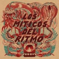 Preview: LOS MITICOS DEL RITMO // Los Miticos Del Ritmo