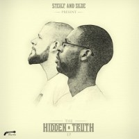 Preview: STEALF AND SILQUE // THE HIDDEN TRUTH EP {DE FACTO}