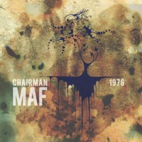 Preview: Chairman Maf // 1976
