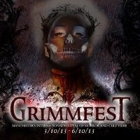 Grimmfest 2013: Manchester's international horror and cult film fest