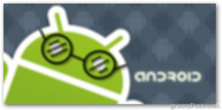 Android Poor Eye Sight