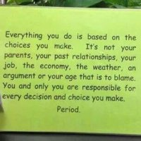 Life is Based on Choices You Make