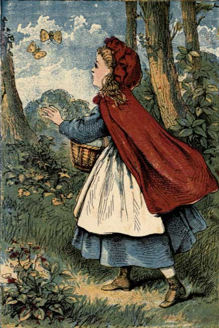 LITTLE RED RIDING HOOD CATCHING BUTTERFLIES.