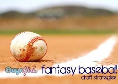 Fantasy Baseball Draft Strategies