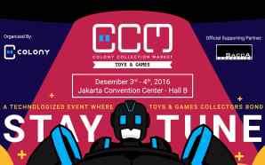 Colony Collection Market 2016 akan penuhi keinginan kolektor mainan dan…